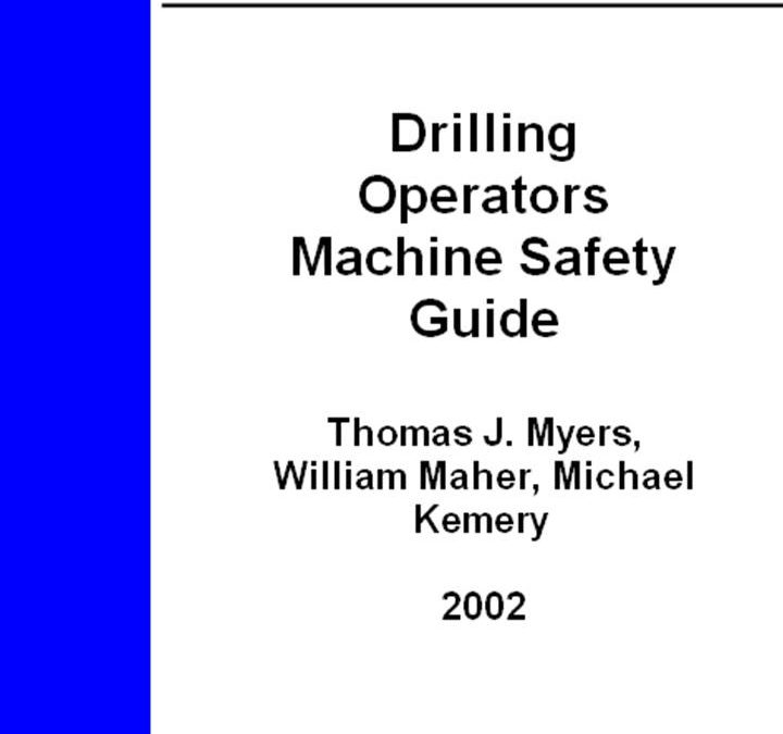 Drilling Operators Machine Safety Guide
